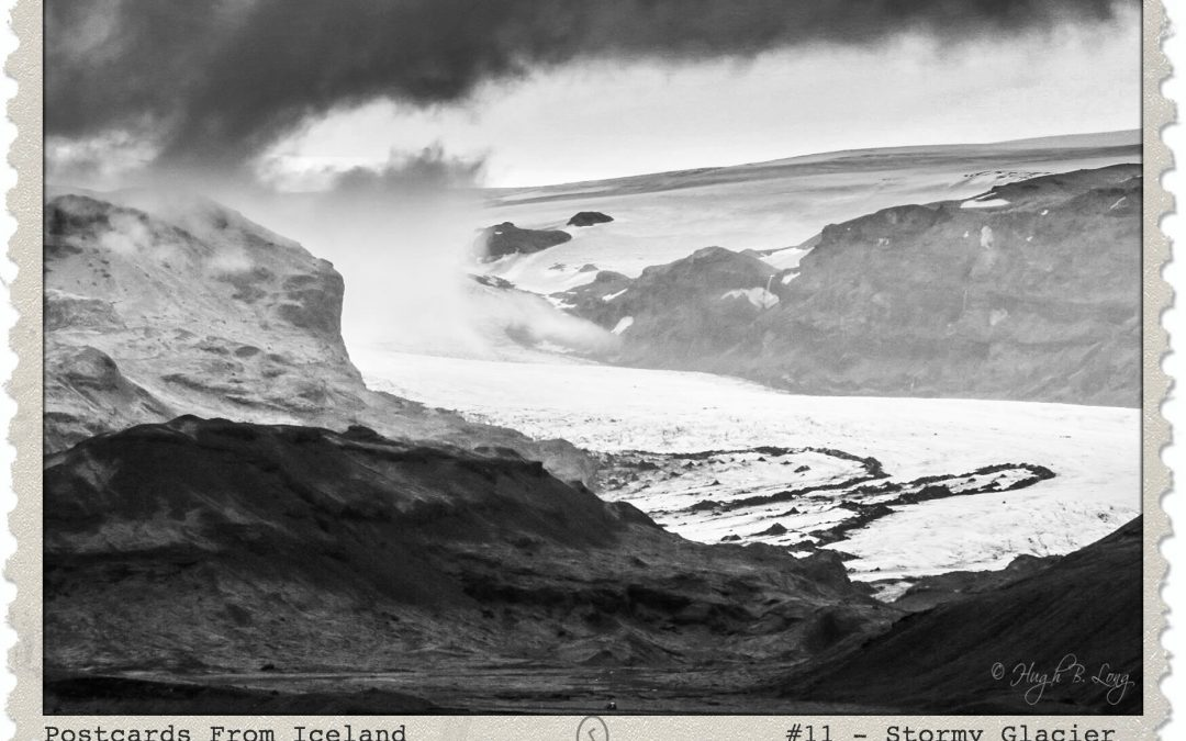 Postcards From Iceland, #11 – Stormy Glacier