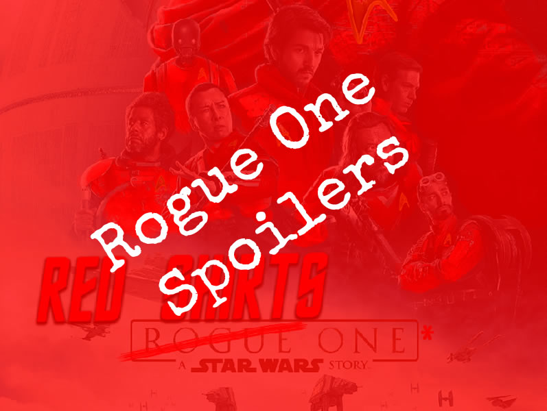 Red Shirts One – A Star Wars Story